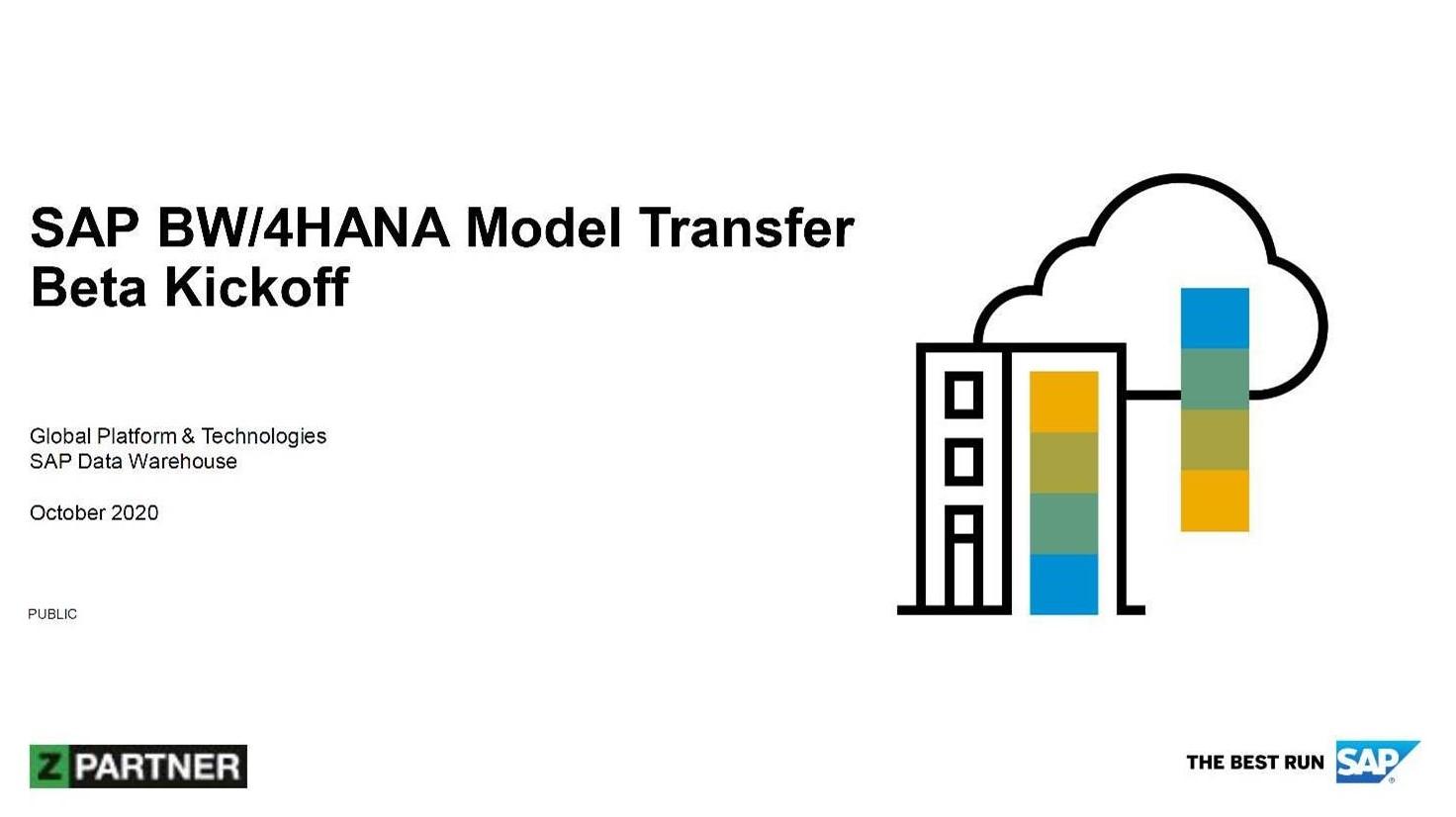 ZPARTNER joins SAP Betaprogramm. Ein Beta Kickoff mit SAP BW/4HANA.